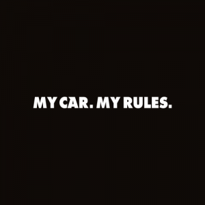 Sticker My car My rules Monocrom
