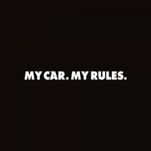 Sticker My car My rules Monocrom